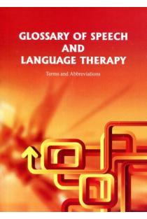 Glossary of Speech and Language Therapy: Terms and Abbreviations | Sud. Juozas Petruševičius ir Lina Petruševičiūtė