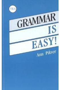 Grammar is Easy! / Anglų kalbos gramatika | Ann Pikver