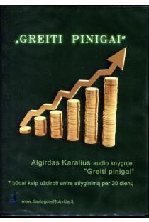 Greiti pinigai (CD)   Algirdas Karalius