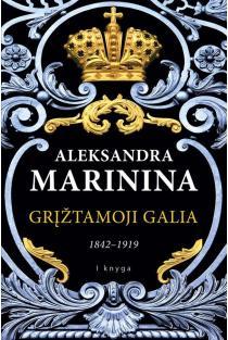 Grįžtamoji galia, 1 tomas (1842-1919) | Aleksandra Marinina