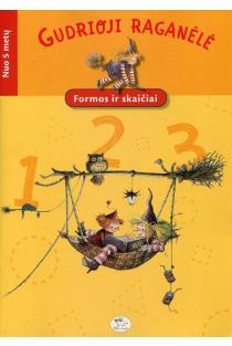 Gudrioji raganėlė. Formos ir skaičiai | Christian Becker