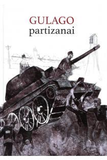 Gulago partizanai | Goda Karazijaitė, Paulius Saudargas