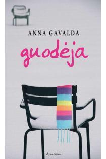Guodėja | Anna Gavalda
