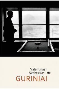 Guriniai | Valentinas Sventickas