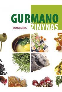 Gurmano žinynas | Bronius Kačkus