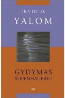 Gydymas Šopenhaueriu | Irvin D. Yalom