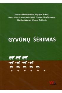Gyvūnų šėrimas | Sud. Paulius Matusevičius, Vigilijus Jukna, Heinz Jeroch ir kt.