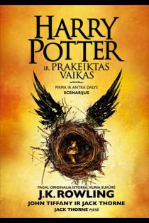 Haris Poteris ir prakeiktas vaikas. Pirma ir antra dalys. Scenarijus | J. K. Rowling