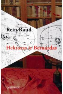 Hektoras ir Bernardas | Rein Raud