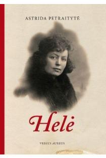 Helė | Astrida Petraitytė
