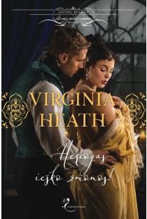 Hercogas ieško žmonos! | Virginia Heath