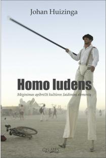Homo ludens: mėginimas apibrėžti kultūros žaidiminį elementą | Johan Huizinga