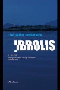 Įbrolis | Lars Saabye Christensen