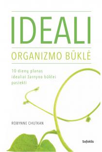 Ideali organizmo būklė | Robynne Chutkan