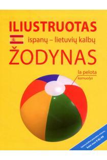 Iliustruotas ispanų-lietuvių kalbų žodynas |