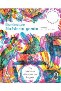 Illuminature: nušviesta gamta | Carnovsky, Rachel Williams