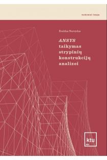 Ansys taikymas strypinių konstrukcijų analizei | Evaldas Narvydas