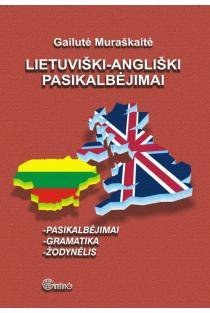 Lietuviški-angliški pasikalbėjimai | Gailė Muraškaitė