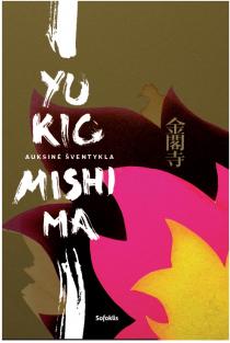 Auksinė šventykla | Yukio Mishima