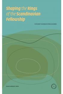 Shaping the Rings of the Scandinavian Fellowship | Ieva Steponavičiūtė-Aleksiejūnienė, Loreta Vaicekauskienė
