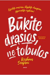 Būkite drąsios, ne tobulos | Reshma Saujani