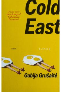 Cold East | Gabija Grušaitė
