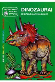 Priešistorinio pasaulio gyvūnai. Dinozaurai | Jūratė Leikaitė