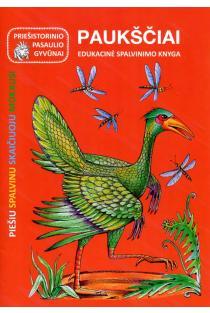 Priešistorinio pasaulio gyvūnai. Paukščiai | Jūratė Leikaitė