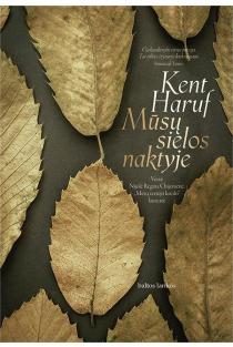 Mūsų sielos naktyje | Kent Haruf