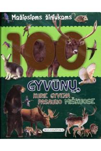100 gyvūnų, kurie gyvena pasaulio miškuose |