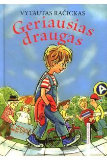 Geriausias draugas | Vytautas Račickas