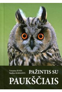 Pažintis su paukščiais | Saulius Karalius, Vytautas Jusys