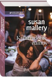 Kai atradome namus | Susan Mallery