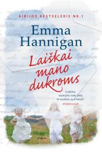 Laiškai mano dukroms | Emma Hannigan