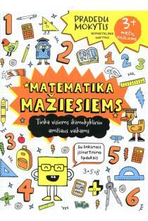 Matematika mažiesiems. Pradedu mokytis |
