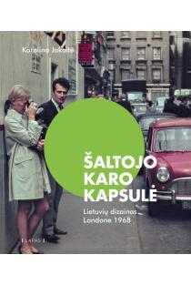 Šaltojo karo kapsulė. Lietuvių dizainas Londone 1968 |