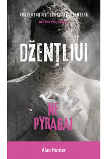Džentliui ne pyragai | Alan Hunter