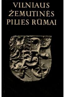 Vilniaus žemutinės pilies rūmai, 2 tomas (1989 metų tyrimai) |