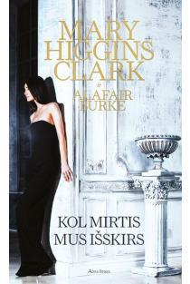 Kol mirtis mus išskirs | Mary Higgins Clark