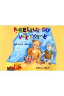Pakeliui su vaikyste | Ilona Tanno