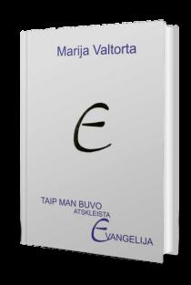 Taip man buvo atskleista Evangelija, 1 tomas | Maria Valtorta
