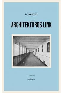 Architektūros link | Le Corbusier