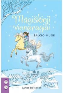 Magiškieji vienaragiai, 5 knyga. Šalčio mugė | Zanna Davidson