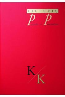 Lietuvių patarlės ir priežodžiai. K. III tomas | Dalia Zaikauskienė, Lilija Kudirkienė, Rasa Kašėtienė, Vita Džekčioriūtė