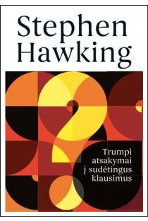 Trumpi atsakymai į sudėtingus klausimus | Stephen Hawking