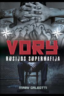 Vory. Rusijos supermafija | Mark Galeotti