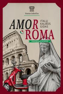 AmorRoma. Italų kalbos gidas pradedantiesiems | Paulius Jurkevičius
