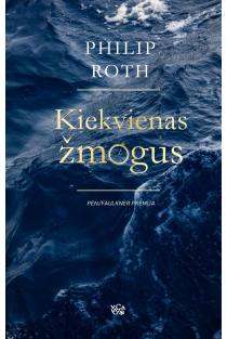 Kiekvienas žmogus | Philip Roth