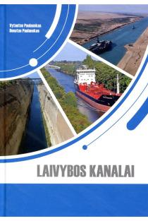 Laivybos kanalai | Donatas Paulauskas, Vytautas Paulauskas
