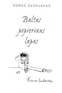 Baltas popieriaus lapas | Romas Sadauskas